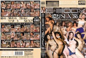 【AV30】E-BODY浓厚 SEXBEST20